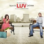 Preview of Bollywood Movie Kucch Luv Jaisaa