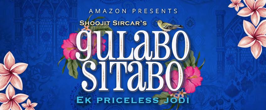 Gulabo Sitabo Poster Amazon Prime